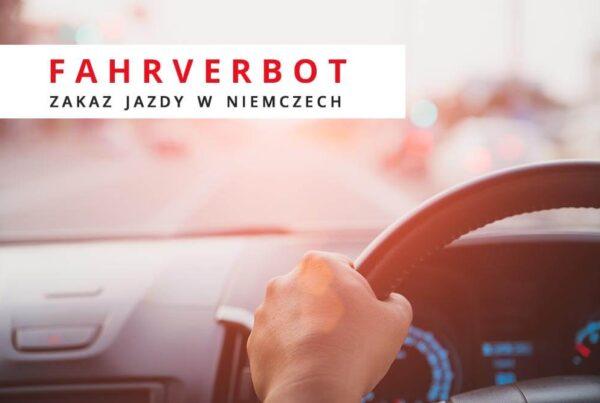 Fahrverbot - zakaz jazdy w Niemczech