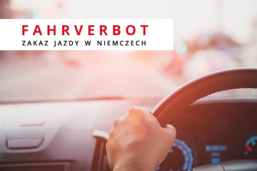 fahrverbot zakaz jazdy niemcy - Fahrverbot, czyli zakaz jazdy w Niemczech